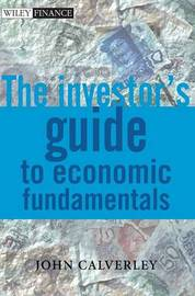 The Investor's Guide to Economic Fundamentals by John P. Calverley image