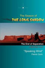 The Season of the Long Shadow: The End of Separation by James T. King image
