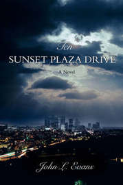 Ten Sunset Plaza Drive by John L Evans image