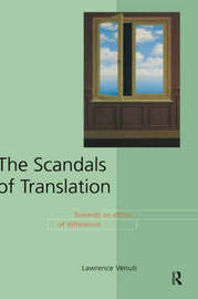 The Scandals of Translation by Lawrence Venuti