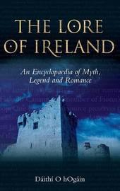 The Lore of Ireland by Daithi O Hogain image