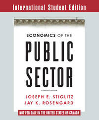 Economics of the Public Sector by Joseph E Stiglitz