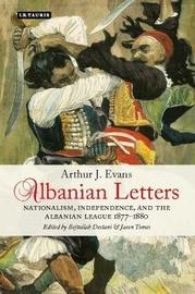 Albanian Letters by Arthur Evans image