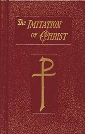 Imitation of Christ by . Thomas