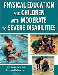 Physical Education for Children with Moderate to Severe Disabilities image