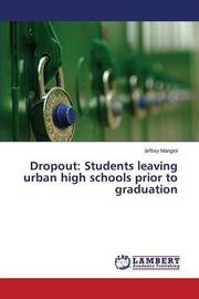 Dropout by Mangini Jeffrey