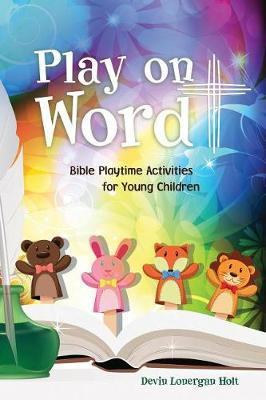 Play on Word by Devin Lonergan Holt