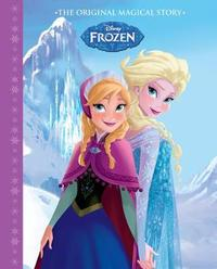 Disney Frozen The Original Magical Story by Parragon Books Ltd image