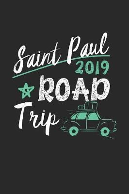 Saint Paul Road Trip 2019 by Maximus Designs