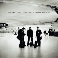 All That You Can't Leave Behind (20th Anniversary Multi-Format Reissue) by U2