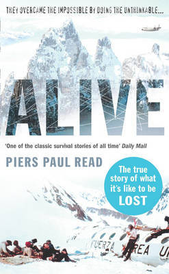 Alive: The True Story of the Andes Survivors by Piers Paul Read image