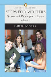 Steps for Writers: Sentence and Paragraph to Essay: v. 1 by Phillip Eggers image