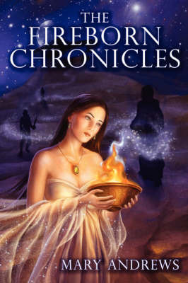The Fireborn Chronicles by Mary Andrews image