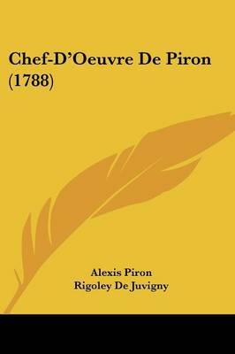 Chef-D'Oeuvre De Piron (1788) by Alexis Piron image