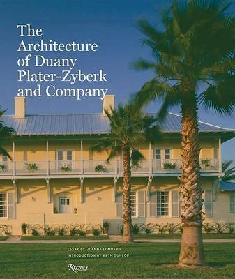 Architecture of Duany Plater-Zybeck and Company by Joanna Lombard