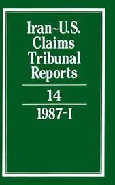 Iran-U.S. Claims Tribunal Reports: Volume 14