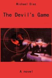 The Devil's Game by Michael A Diaz image