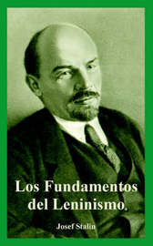 Los Fundamentos del Leninismo by Josef Stalin image