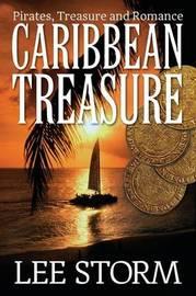 Caribbean Treasure by Lee Storm
