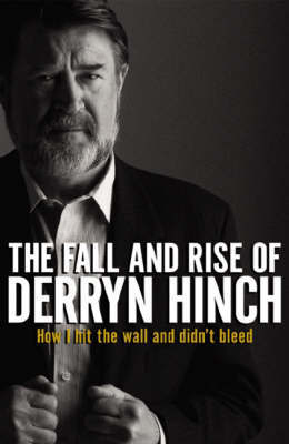 The Fall & Rise of Derryn Hinch by Derryn Hinch image