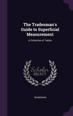 The Tradesman's Guide to Superficial Measurement by Tradesman image