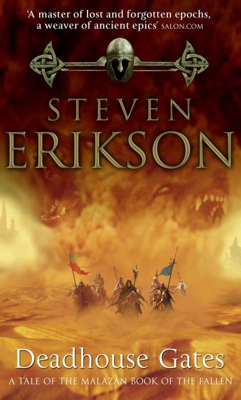 Deadhouse Gates (Malazan Book of the Fallen #2) by Steven Erikson