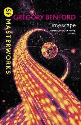 Timescape (S.F. Masterworks) by Gregory Benford