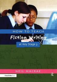 How to Teach Fiction Writing at Key Stage 3 by Pie Corbett image