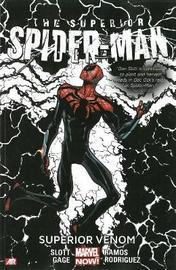 Superior Spider-man Volume 5: The Superior Venom (marvel Now) by Dan Slott