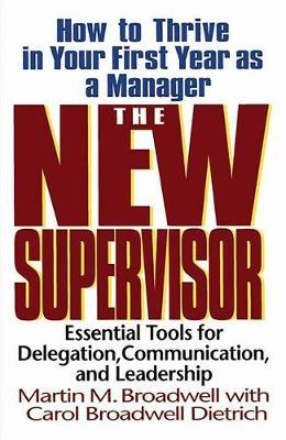 The New Supervisor by Martin M. Broadwell