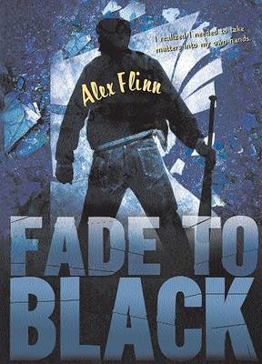 Fade To Black by Alex Flinn image
