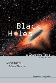 Black Holes: A Student Text (3rd Edition) by Edwin Thomas