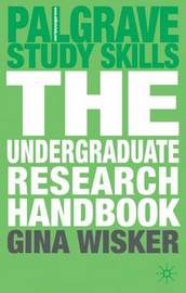 The Undergraduate Research Handbook by Gina Wisker image