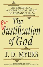 The Re-Justification of God by J.D. Myers