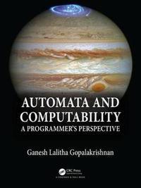 Automata and Computability by Ganesh Gopalakrishnan