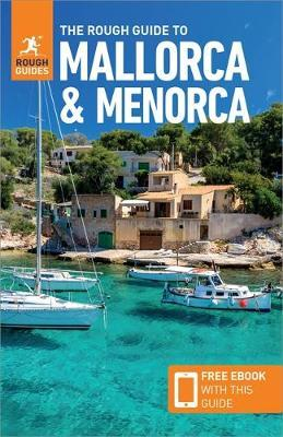 The Rough Guide to Mallorca & Menorca (Travel Guide with Free eBook) by APA Publications Limited
