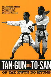 Tan-Gun and To-San of Tae Kwon Do Hyung by Jhoon Rhee image