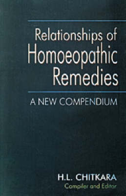 Relationship of Homoeopathic Remedies by H.L. Chitkara