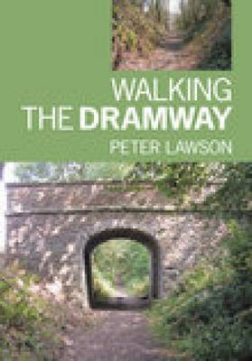 Walking the Dramway by Peter Lawson