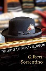 The Abyss of Human Illusion by Gilbert Sorrentino image