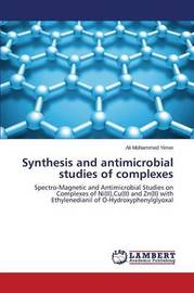 Synthesis and Antimicrobial Studies of Complexes by Yimer Ali