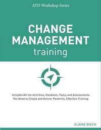 Change Management Training by Elaine Biech