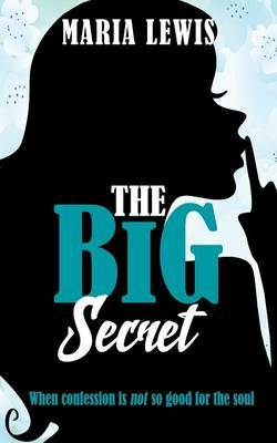 The Big Secret by Maria Lewis