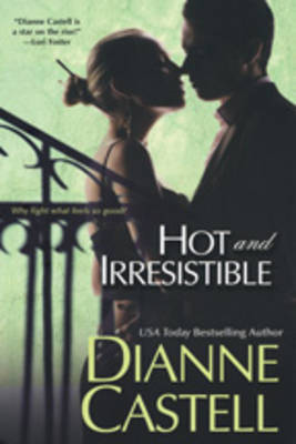 Hot And Irresistible by Dianne Castell image