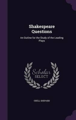 Shakespeare Questions by Odell Shepard image