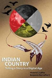Indian Country by Benjamin Rex Lapoe