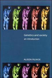 GENETICS AND SOCIETY by Ikhide Pilnick