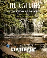 The Catlins and the Southern Scenic Route by Neville Peat