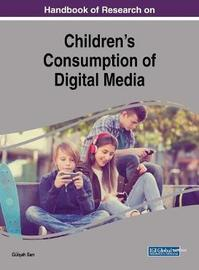 Handbook of Research on Children's Consumption of Digital Media