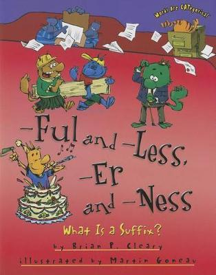 Ful and Less Er and Ness - What is a Suffix Words Are Categorical by Brian Cleary image